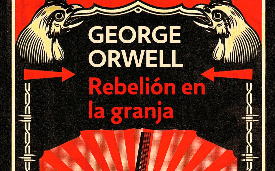 El regreso de Orwell