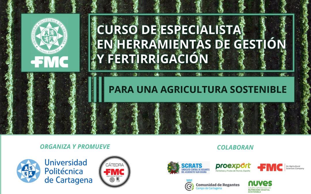 Finaliza con éxito un nuevo curso especializado en fertirrigación sostenible promovido por la cátedra FMC