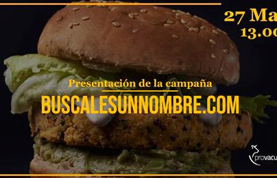 Provacuno lanza una campaña con mucha ironía para buscarle un nombre a las hamburguesas que no son de carne sino «de otra cosa»
