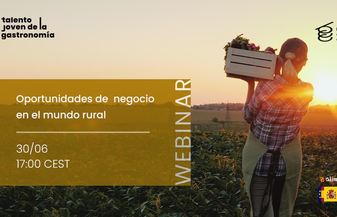 Webinar para impulsar las oportunidades de negocio en el mundo rural gracias al talento joven de la gastronomía